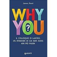 Why you? Il colloquio di lavoro: 101 domande di cui non avere mai più (Reed & Barton Vetro Tongs)