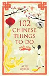 102 Chinese Things to Do