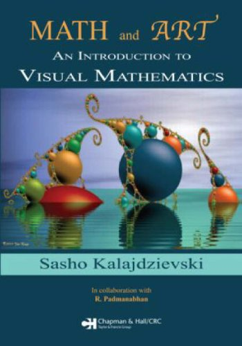 Math and Art: An Introduction to Visual Mathematics