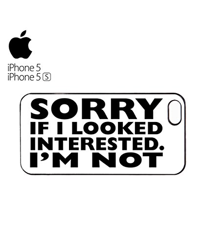Sorry I looked Interested. I'm Not Mobile Phone Case Cover iPhone 6 Plus + White Blanc