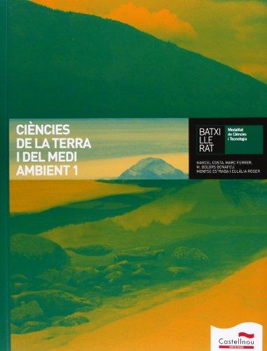 Ciències de la terra i del medi ambient 1 batxillerat