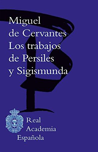 Los trabajos de Persiles y Sigismunda por Miguel de Cervantes