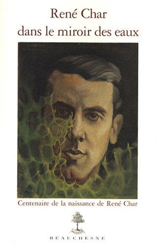 René Char dans le miroir des eaux
