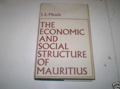 Economic and Social Structure of Mauritius (Routledge Library Editions: Development)