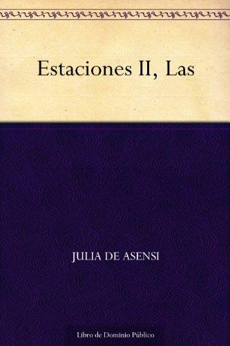 Estaciones II, Las por Julia de Asensi