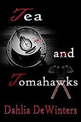 Tea and Tomahawks