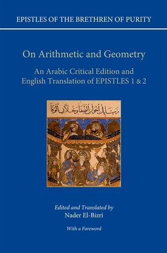 On Arithmetic & Geometry: An Arabic Critical Edition and English Translation of Epistles 1-2 (Epistles of the Brethren of Purity)