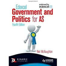 Edexcel Government and Politics for AS 4th Edition (Edexcel for As) by McNaughton, Neil (2012) Paperback