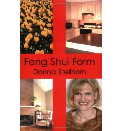 [(Feng Shui Form * *)] [Author: Donna Stellhorn] published on (January, 2006) par Donna Stellhorn