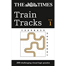 The Times Train Tracks: 200 challenging visual logic puzzles (Puzzle Books)