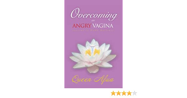 Overcoming An Angry Vagina: Journey to Womb Wellness: Amazon