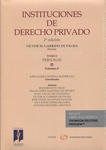 Instituciones De Derecho Privado. Tomo I Personas. Volumen 4º