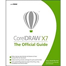 By Bouton, Gary David ( Author ) [ CorelDRAW X7: The Official Guide By Oct-2014 Paperback