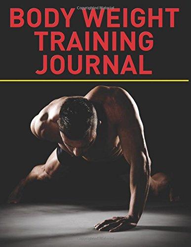 Body Weight Training Journal (The Blokehead Journals)