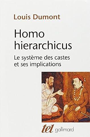 Homo hierarchicus: Essai sur le système des