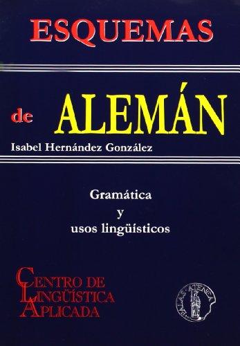 Esquemas de alemán : gramática y usos lingüísticos por María Isabel Hernández González