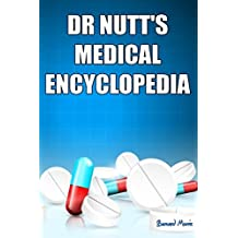 Dr Nutt's Medical Encyclopedia