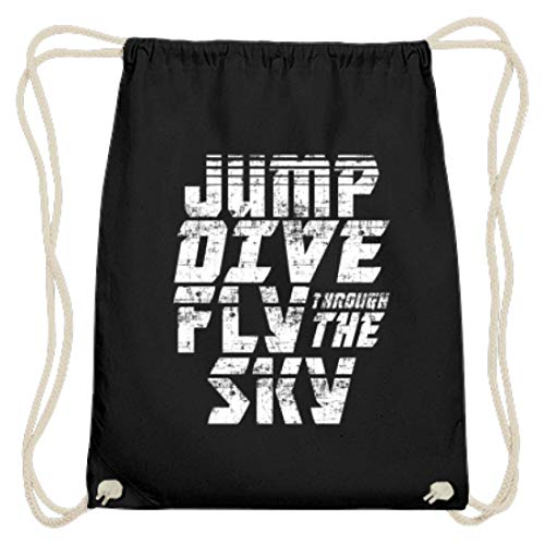 Jump, Dive. Fly Through The Sky Fallschirm Motiv - Schlichtes Und Witziges Design - Baumwoll Gymsac