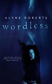 Wordless by [Roberts, Alyne]