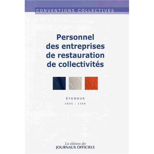 Convention collective n° 3225 : Personnel des entreprises de restauration de collectivités - IDCC 1266