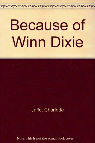 because-of-winn-dixie-by-charlotte-jaffe-2009-07-27