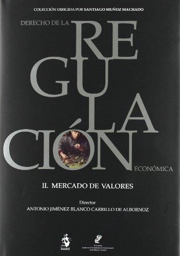 II. Mercado de Valores (Derecho Regulac. Economica) por Daniel Bruno Entrena Ruiz