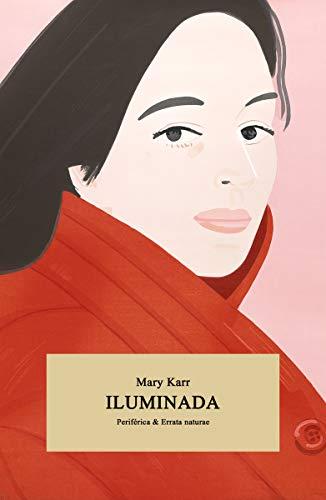 Iluminada (Periférica & Errata naturae, nº7)