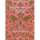 Monete Italiane del Museo Nazionale del Bargello: Volume II. Firenze: Repubblica (Polistampa Grandi Opere)