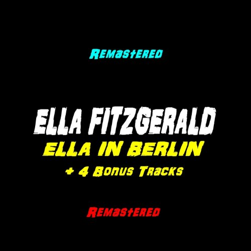 Ella In Berlin (Remastered +4 ...