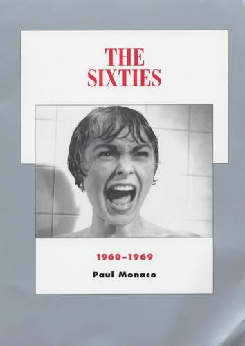 The Sixties: 1960-1969 (History of the American Cinema)