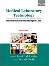 Medical Laboratory Technology (Volume III): Procedure Manual for Routine Diagnostic Tests