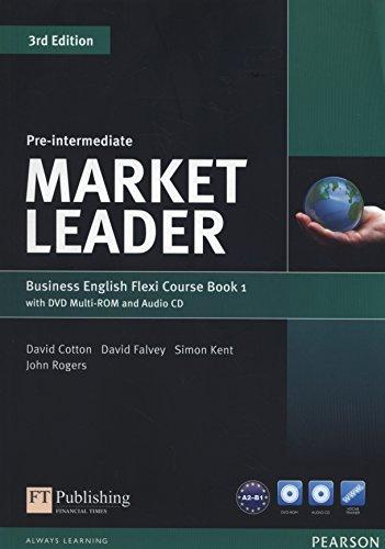 Market leader. Pre-intermediate. Coursebook flexi. Per le Scuole superiori. Con espansione online. Con CD-Audio. Con DVD-ROM: Market Leader Pre-Intermediate Flexi Course Book 1 Pack por David Cotton