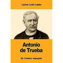 Antonio de Trueba (French Edition)