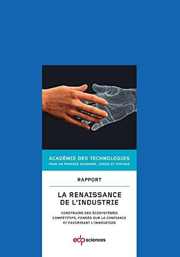 Renaissance de l'Industrie (la) par Académie Techno