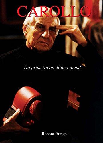 Carollo: do primeiro ao último round (Portuguese Edition) por Renata Runge