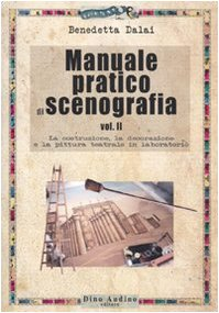 Manuale pratico di scenografia: 2