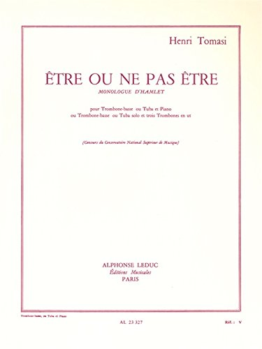Henri Tomasi: tre Ou Ne Pas tre (Tuba & Piano)