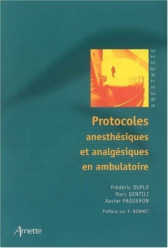 Protocoles anesthésiques et analgésiques en ambulatoire