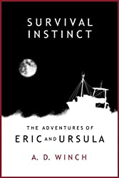 Survival Instinct (The Adventures of Eric and Ursula Book 2)