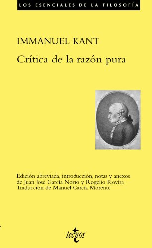 Crítica de la razón pura (Filosofía - Los Esenciales De La Filosofía) por Immanuel Kant