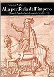 Image de Alla periferia dell'impero. Il Regno di Napoli nel periodo spagnolo (secc. XVI-XVII)