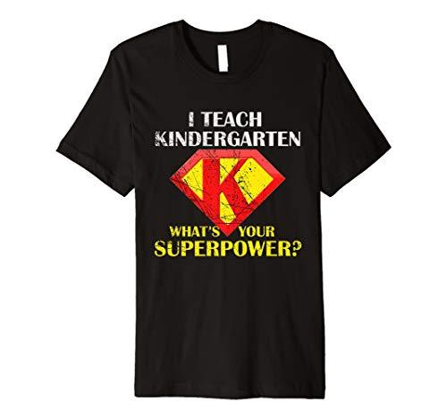 Ich Kindergarten Lehren, was Ihre Supermacht T Shirt Tee Hero