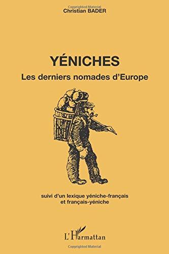 Yéniches : Les derniers nomades d'Europe par Christian Bader