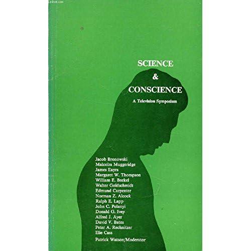 SCIENCE & CONSCIENCE, A Television Symposium