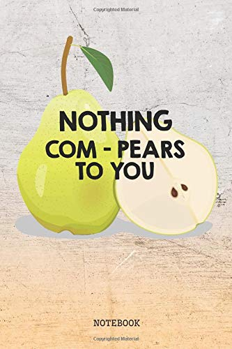 Notebook: Funny I Love Pear Fruit Planner / Organizer / Lined Notebook (6