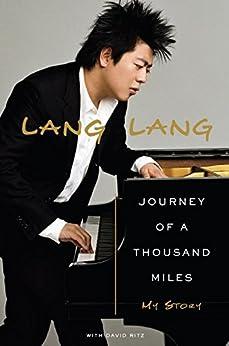 Journey of a Thousand Miles: My Story par [Lang, Lang, David Ritz]