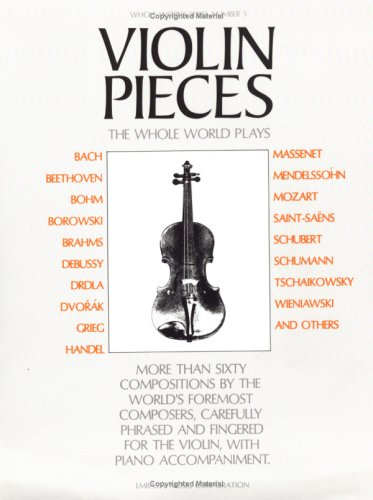 Violin Pieces the Whole World Plays WW 5