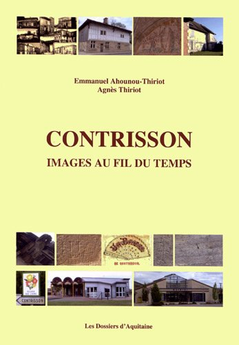Contrisson, images au fil du temps