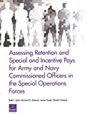 Assessing Retention and Special and Incentive Pays for Army and Navy Commissioned Officers in the Special Operations Forces