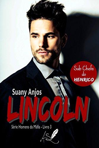 lincoln-serie-homens-da-mafia-livro-3-portuguese-edition